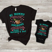 Hi Mommy Grandma Told Me That You Are Awesome Happy 1st Mother Day Tee Bodysuit