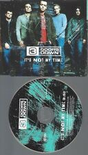PROMO CD--3 DOORS DOWN --IST NOT MY TIME --1 TR