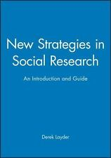 New Strategies in Social Research : An Introduction and Guide by Derek R....