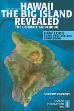 Hawaii The Big Island Revealed: The Ultimate Guide