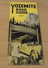 "RARE 1925 National Park MAP/Travel Brochure~""YOSEMITE ROAD GUIDE""~"