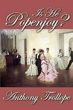 Is He Popenjoy? by Anthony Trollope (2009, Paperback)