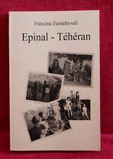 Epinal - Téhéran - Francine Zendehroudi