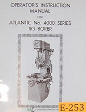 Atlantic 4000 Series Jig Borer Operations Manual