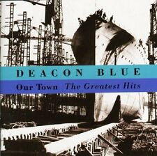 DEACON BLUE OUR TOWN: THE GREATEST HITS CD ALBUM (VERY BEST OF)