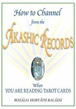 How to Channel from the Akashic Records When You Are Reading Tarot Cards by...