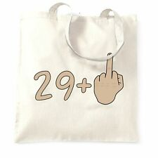 30th Birthday Tote Bag 29 plus 1 gesture Rude Middle Finger Age Joke
