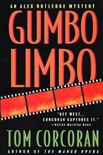 Gumbo Limbo: An Alex Rutledge Mystery, Tom Corcoran, New Book