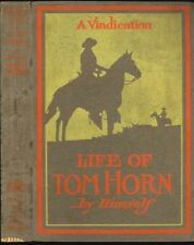 LIFE OF TOM HORN Written By Himself 1904 - First Edition