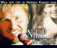 Nik P. & Reflex Weil wir tief im Herzen Kinder sind (1999) [Maxi-CD]