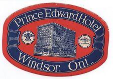 Large 1930s Luggage Label Prince Edward Hotel Windsor Ontario Canada