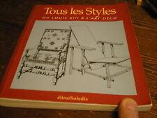 Tous les styles du Louis XIII à l'art déco mobilier antiquité brocante doré etc