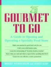 Gourmet to Go: A Guide to Opening and Operating a Specialty Food Store-ExLibrary