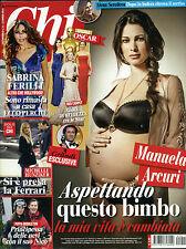 * CHI * Rivista N°11/ 12/MAR/2014 * MANUELA ARCURI* SABRINA FERILLI* M. HUNZIKER