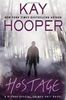 Hostage (Bishop: Special Crimes Unit) by Kay Hooper