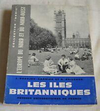 LES ILES BRITANNIQUES ED PUF 1963 BE COLLECTION ORBIS