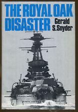 The Royal Oak Disaster by Gerlad S. Snyder-HC/DJ-1978-World War II