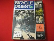 1973 Bicycle Digest By Mark Thiffault History,Maintenance,Repai rs,Racing & More+
