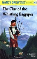 Nancy Drew 41: the Clue of the Whistling Bagpipes by Carolyn Keene