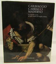 AFFRESCHI ARTE STORIA - CARAVAGGIO Carracci Maderno - Silvana Editoriale 2001
