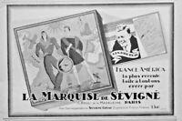 PUBLICITÉ PRESSE 1927 MARQUISE DE SEVIGNÉ CHOCOLAT FRANCE AMÉRICA BOITE A BONBON
