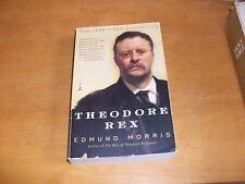 Theodore Rex by Edmund Morris (2002, Paperback)