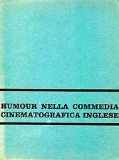HUMOUR NELLA COMMEDIA CINEMATOGRAFICA INGLESE