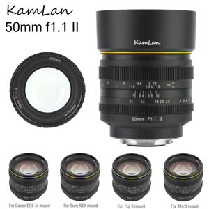 KamLan 50mm F1.1 II APS-C Large Aperture Manual Lens For Sony E Fujifilm X M4/3
