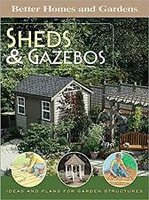 Sheds and Gazebos : Ideas and Plans for Garden Structures Paperback