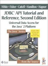 JDBC API Tutorial and Reference: Universal Data Access for the Java 2 Platform