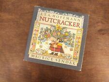Hoffmann, E. T. A. & Maurice Sendak & Ralph Manheim NUTCRACKER 1st Edition 1st P