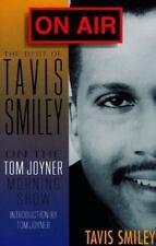 On Air : The Best of Tavis Smiley on the Tom Joyner Morning Show by Tavis Smiley