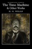 The Time Machine and Other Works by H. G. Wells (Paperback, 2017)Cheap Book