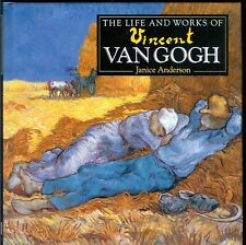"ART BOOK ""THE LIFE & WORKS OF VINCENT VAN GOGH"" JANICE ANDERSON UNITED KINGDOM"