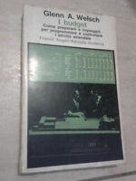 Glenn A. Welsch - I BUDGET - 1977 - Franco Angeli
