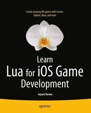 Learn Lua for IOS Game Development by Jayant Varma (2012, Paperback, New...