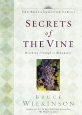 The Secrets of the Vine First Edition First Printing Bruce Wilkinson Brand New