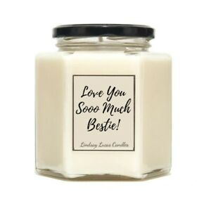Love You Sooo Much Bestie Scented Candle - Best Friend Gift