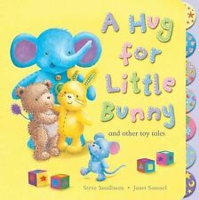 A Hug for Little Bunny and Other Toy Tales, Smallman, Steve, New Book