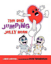 NEW The Red Jumping Jelly Bean by Linda Wassell