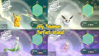 Any Pokemon for let's go Pikachu/Eevee 6 IV's Shiny Alolan Legendary