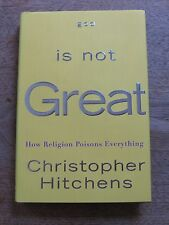 GOD IS NOT GREAT by Christopher Hitchens -1st/1st - (1-10) - HCDJ 2007 - fine