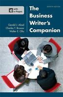 The Business Writer's Companion by Charles T. Brusaw, Gerald J. Alred and Walter