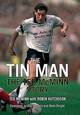 The Tin Man - el Ted Mcminn Historia Autobiografía - Libro de Tapa Dura