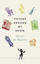 Voyage Around My Room by Xavier de Maistre