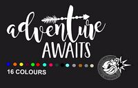 Adventure Awaits Van Car/Window/Van VW VAG EURO Vinyl Decal Sticker T5 T4 T3 T2