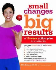 NEW - Small Changes, Big Results: A 12-Week Action Plan to a Better Life
