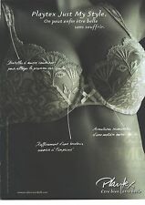 """PUBLICITE  ADVERTISING   2008  PLAYTEX , Soutien gorge """"just my style"""""""