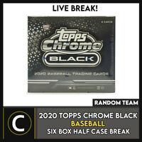 2020 TOPPS CHROME BLACK BASEBALL 6 BOX (HALF CASE) BREAK #A1002 - RANDOM TEAMS
