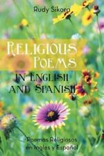 Religious Poems in English and Spanish : Poemas Religiosos en Ingles y...